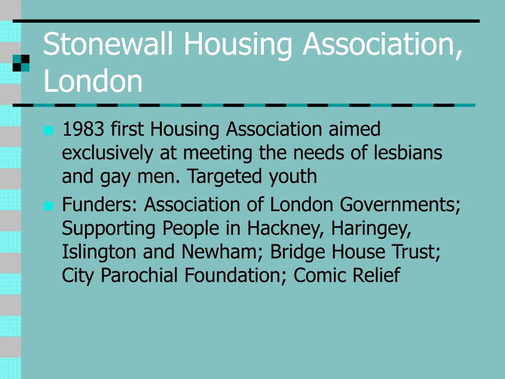 Stonewall Housing Association, London