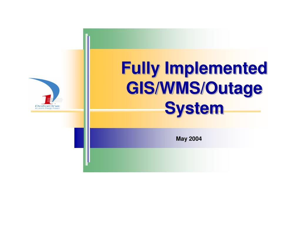 Fully Implemented GIS/WMS/Outage System