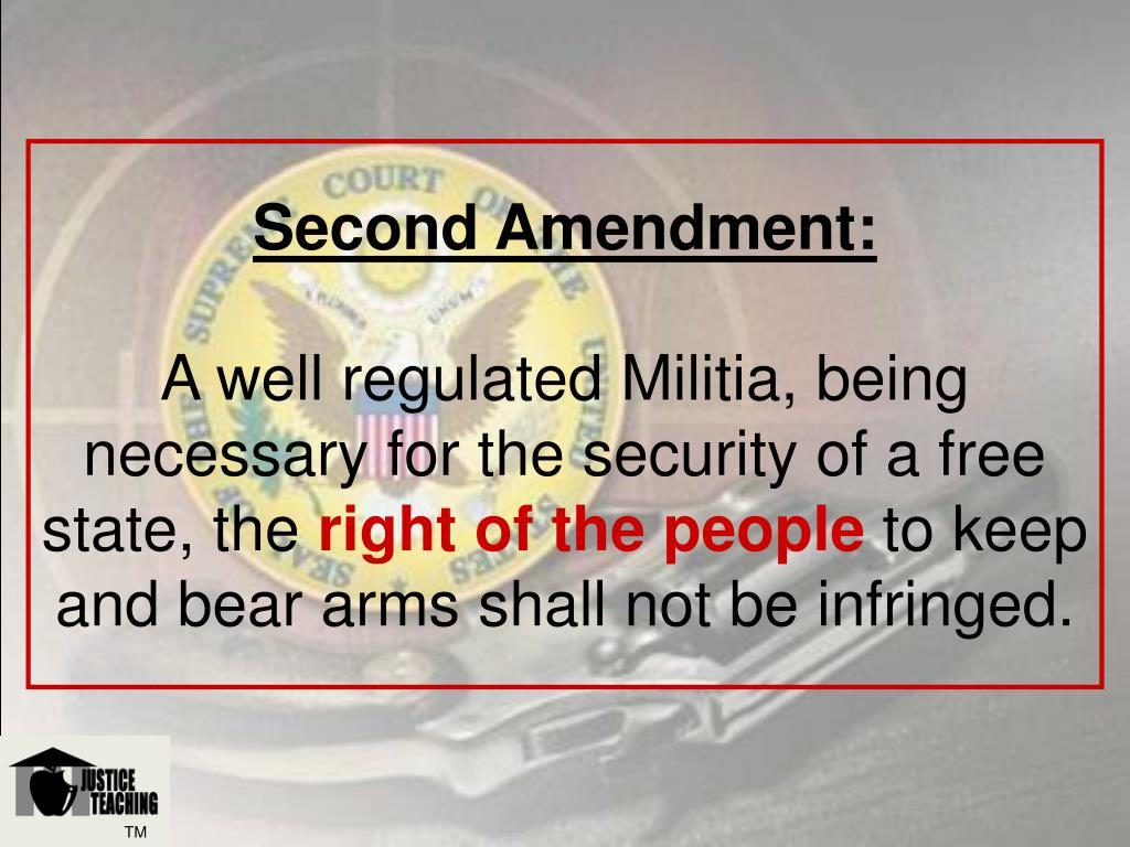 Second Amendment: