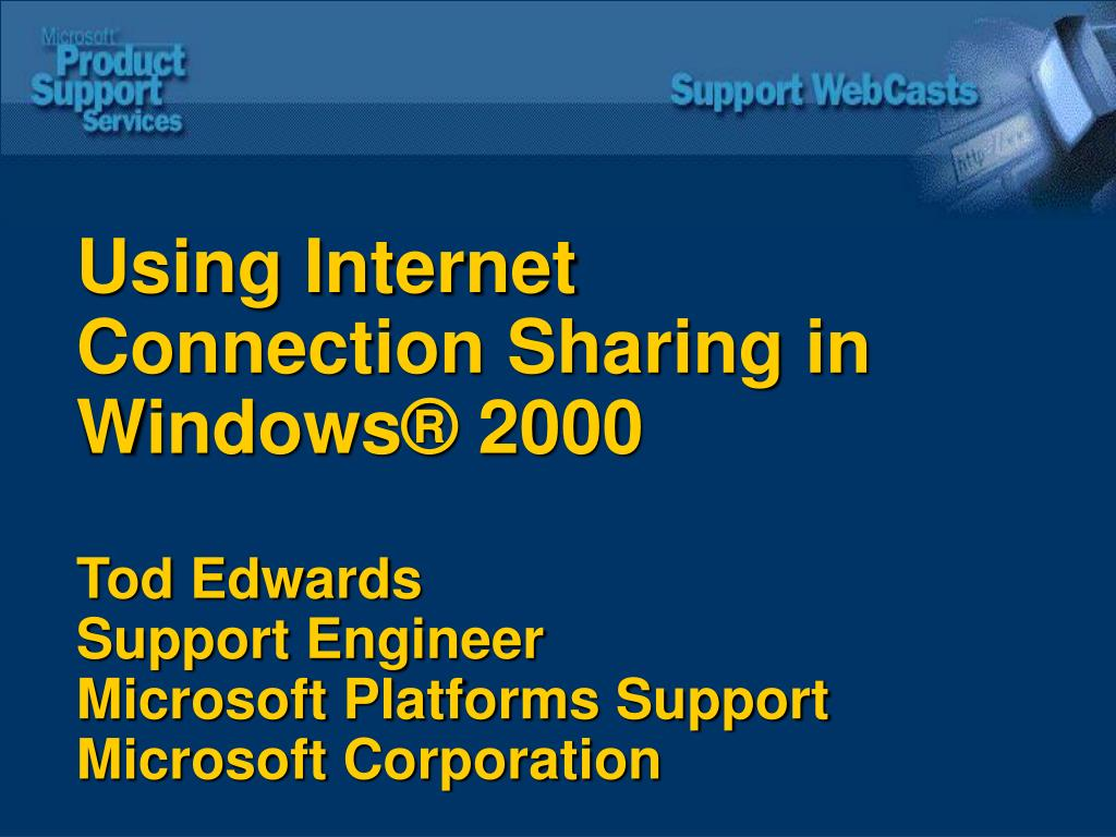 Using Internet Connection Sharing in Windows® 2000