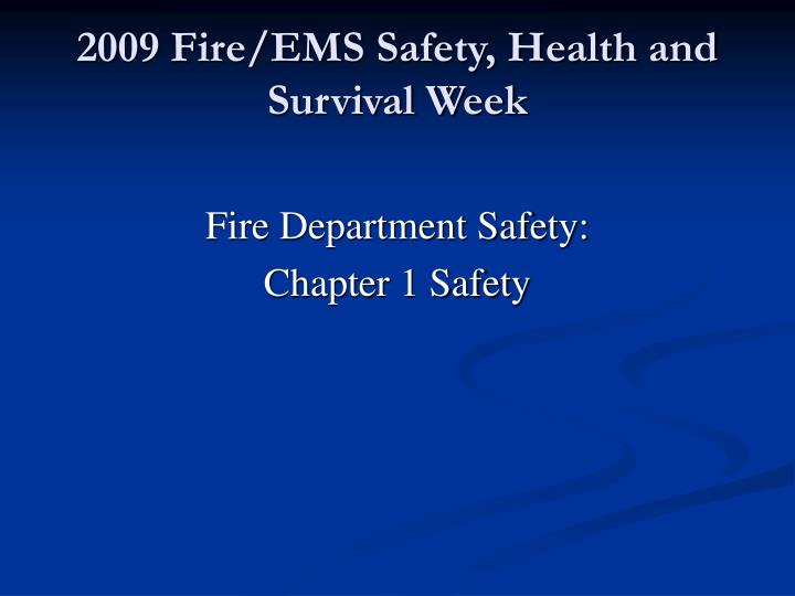 2009 fire ems safety health and survival week