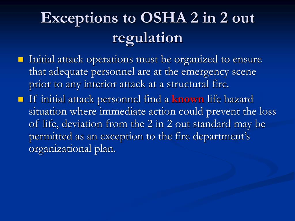 Exceptions to OSHA 2 in 2 out regulation