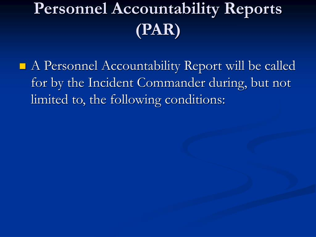 Personnel Accountability Reports (PAR)