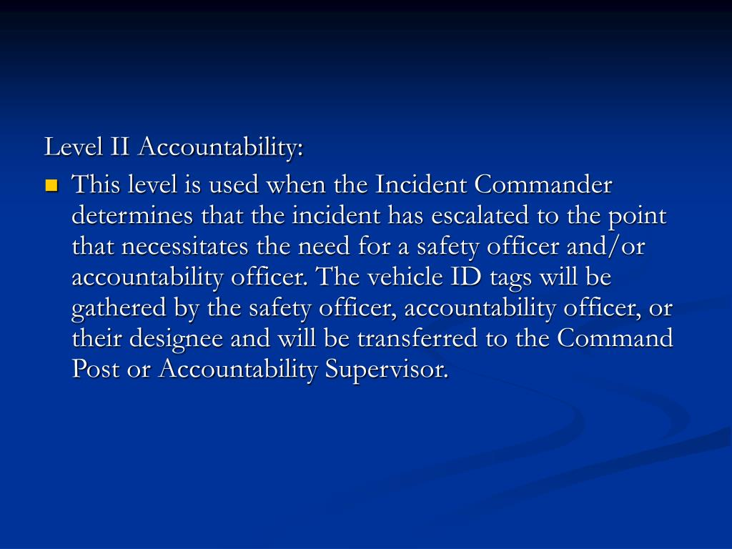 Level II Accountability: