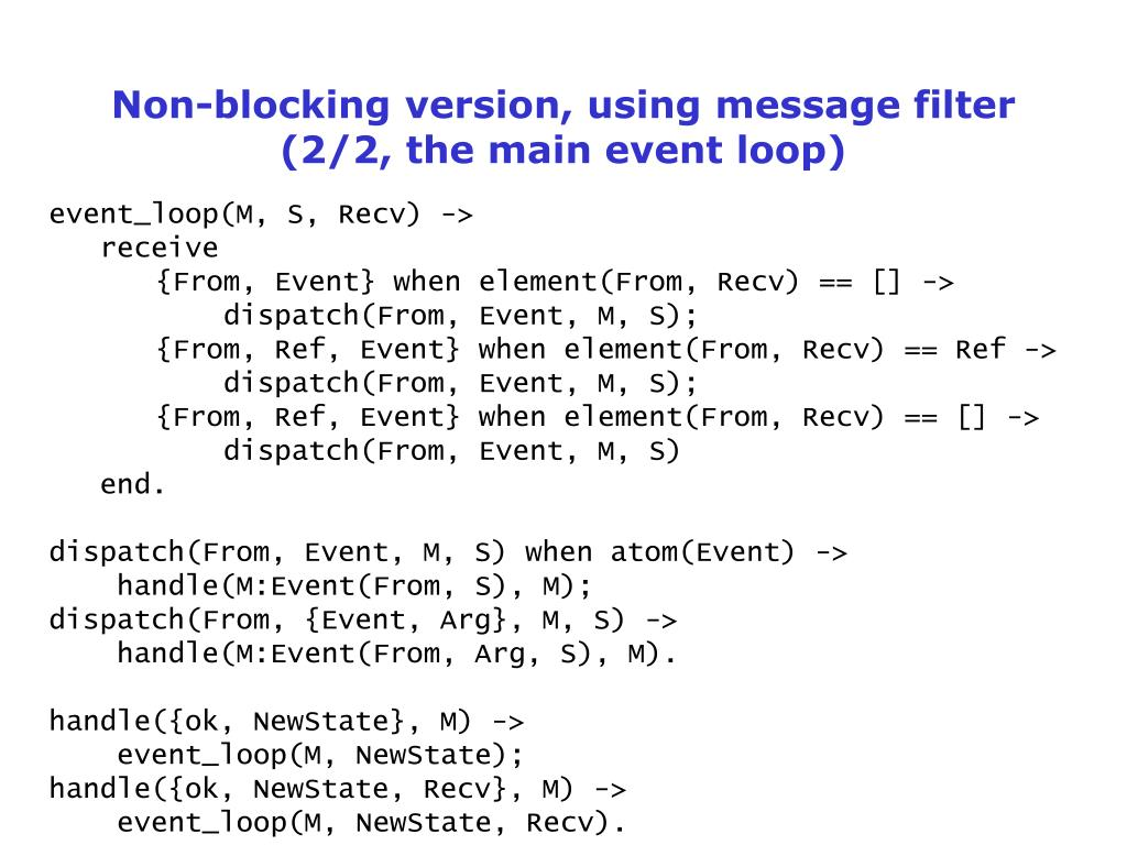 Non-blocking version, using message filter (2/2, the main event loop)