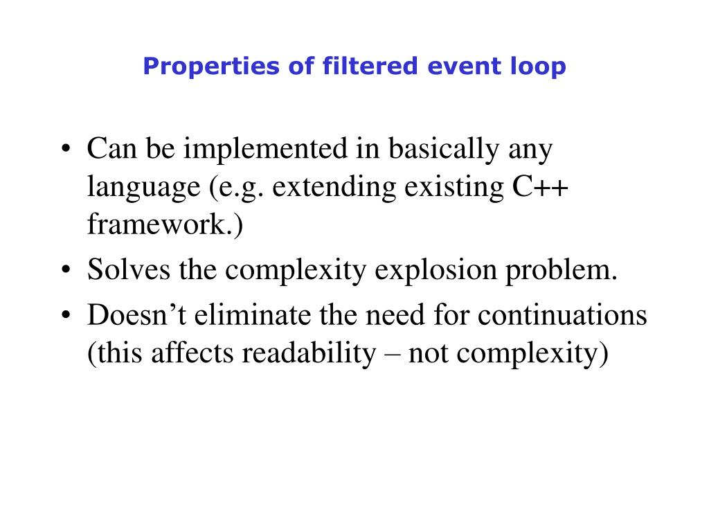 Properties of filtered event loop