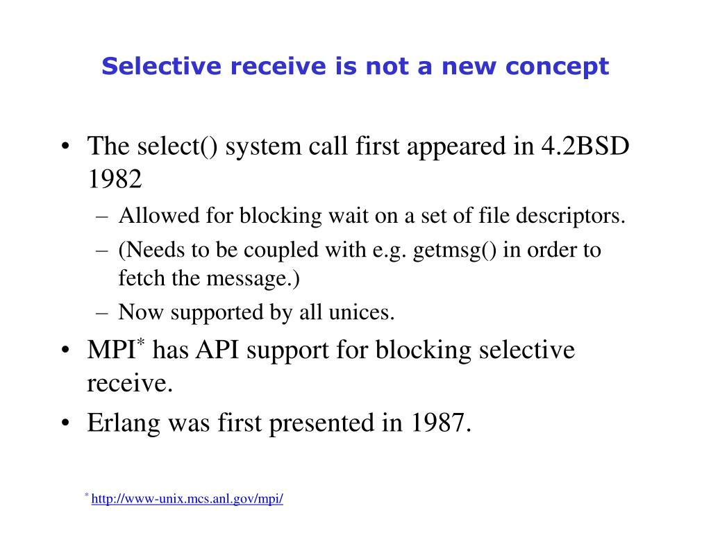 Selective receive is not a new concept