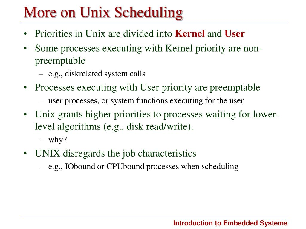 More on Unix Scheduling