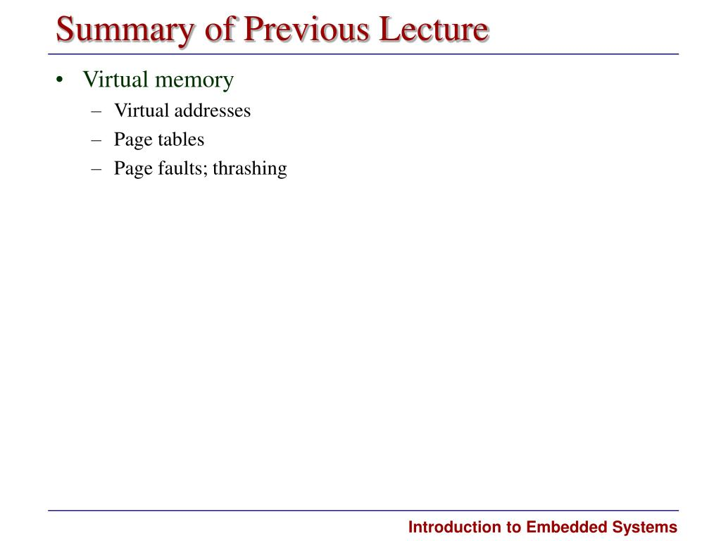 Summary of Previous Lecture