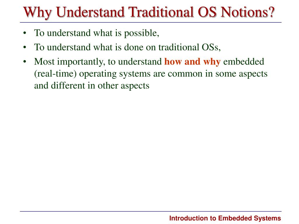 Why Understand Traditional OS Notions?