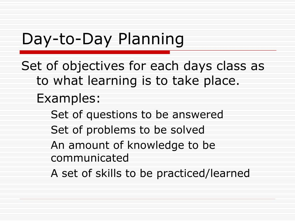 Day-to-Day Planning
