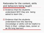 rationales for the content skills and behaviors being taught