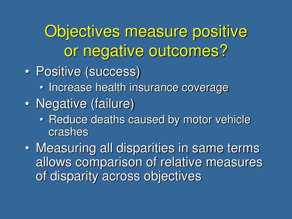 Objectives measure positive