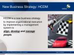 new business strategy hcdm19