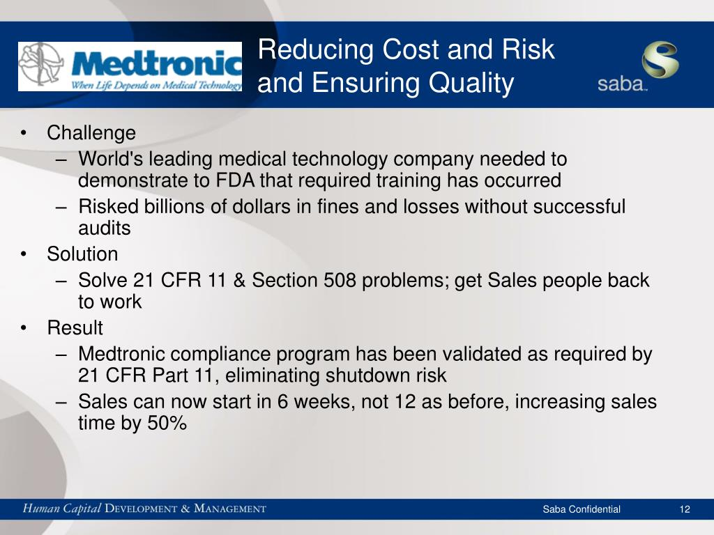 Reducing Cost and Risk and Ensuring Quality