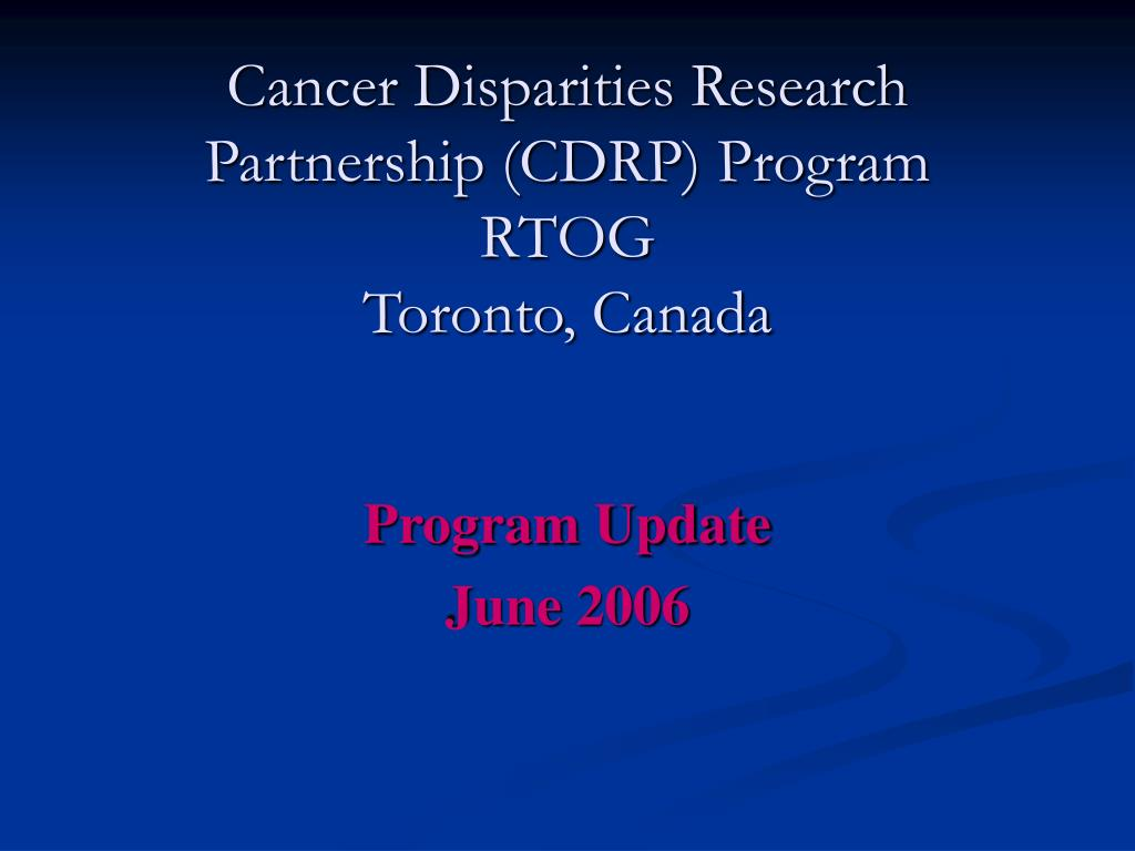 Cancer Disparities Research Partnership (CDRP) Program