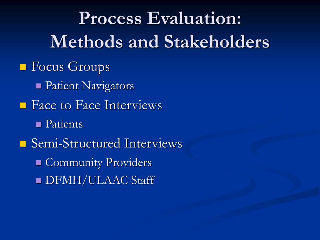 Process Evaluation: