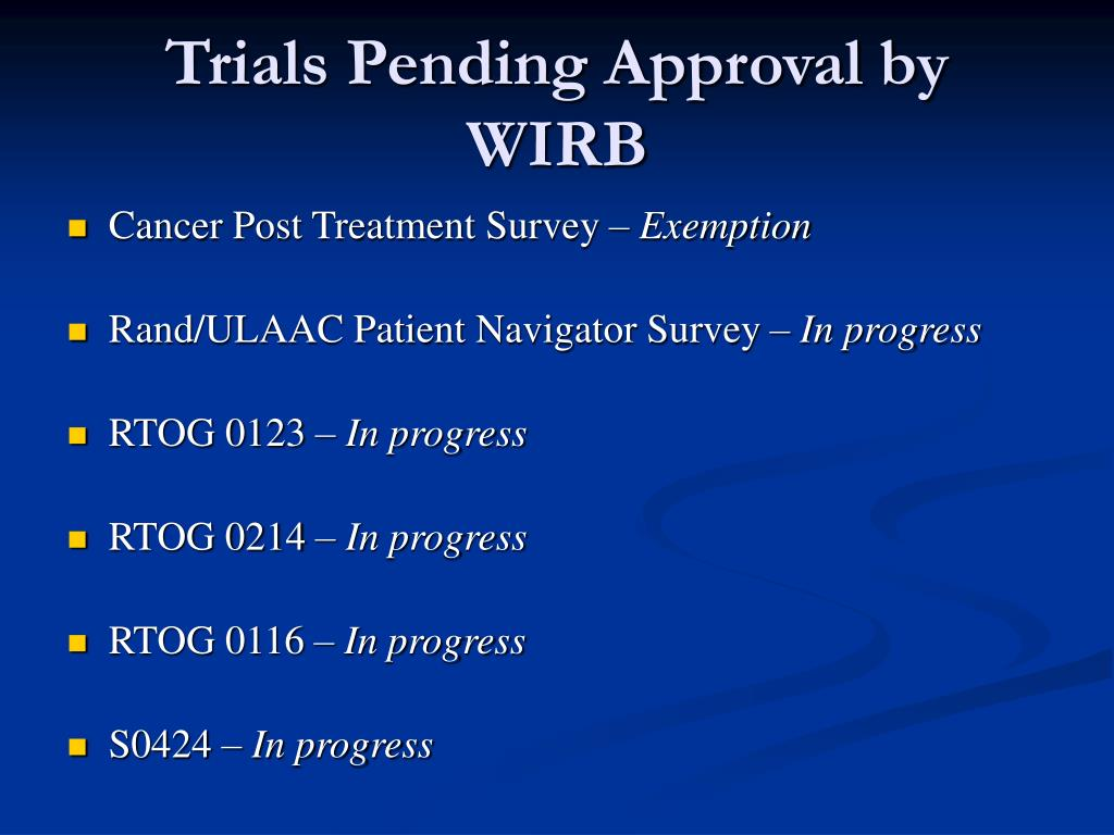 Trials Pending Approval by WIRB