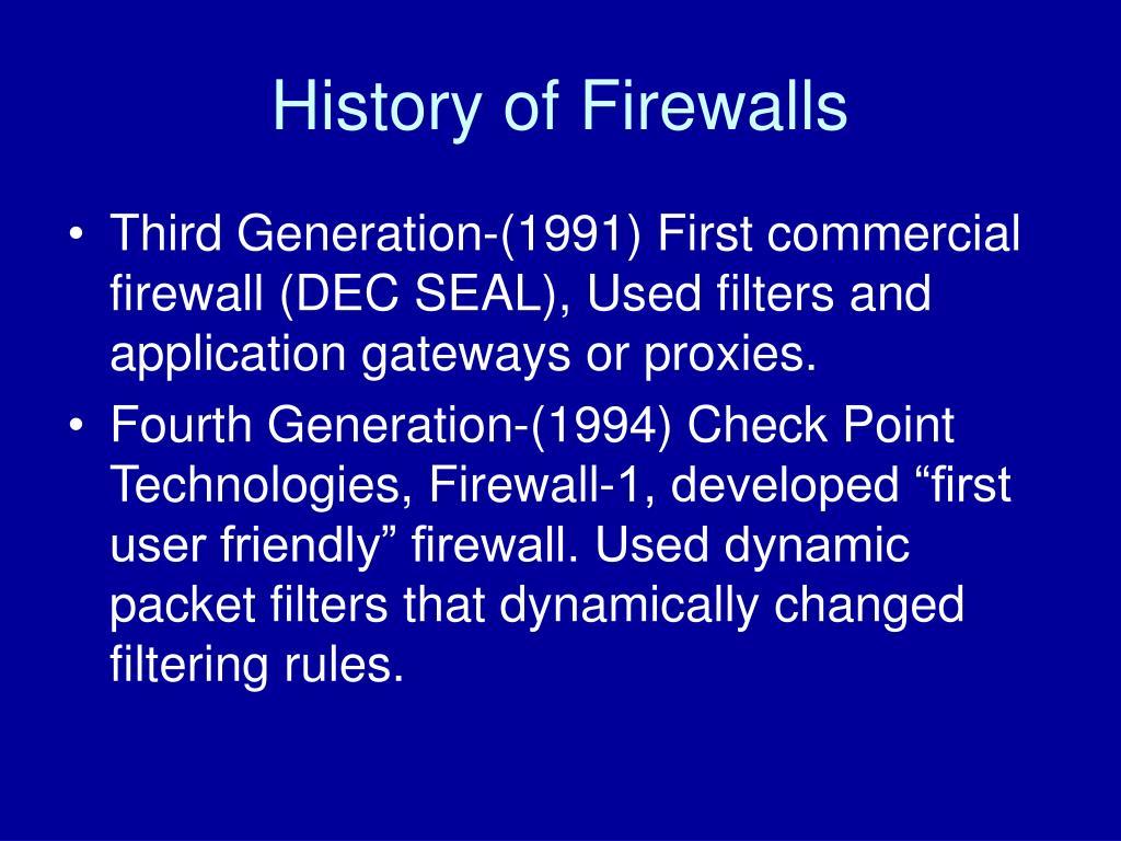 History of Firewalls