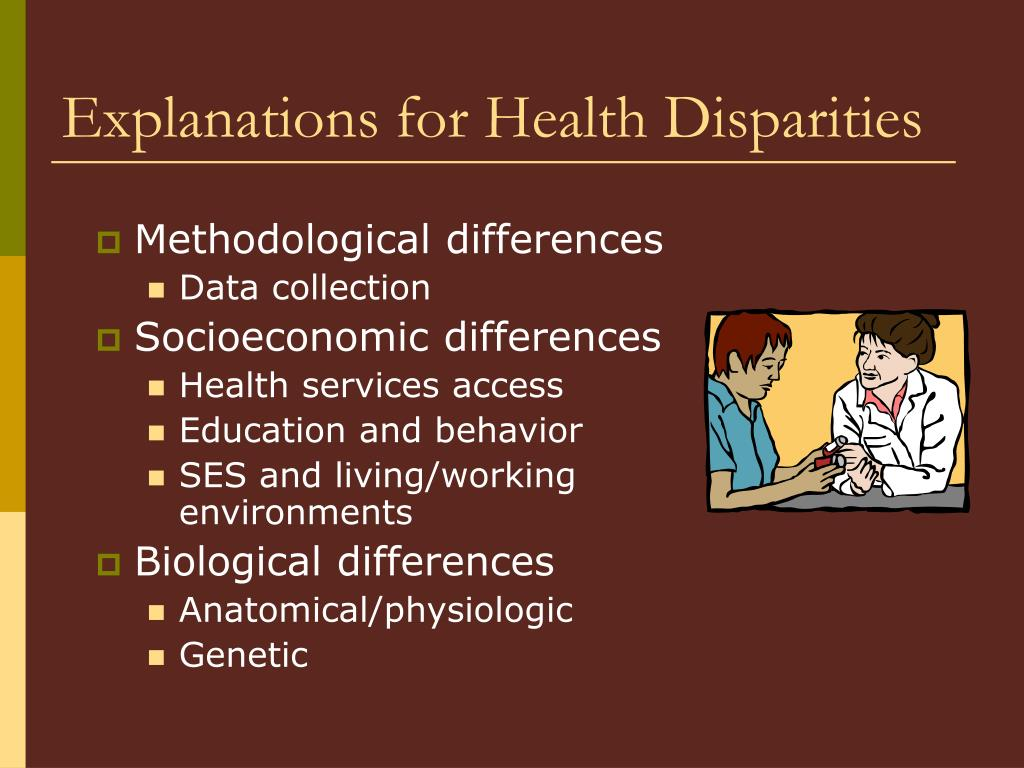 Explanations for Health Disparities