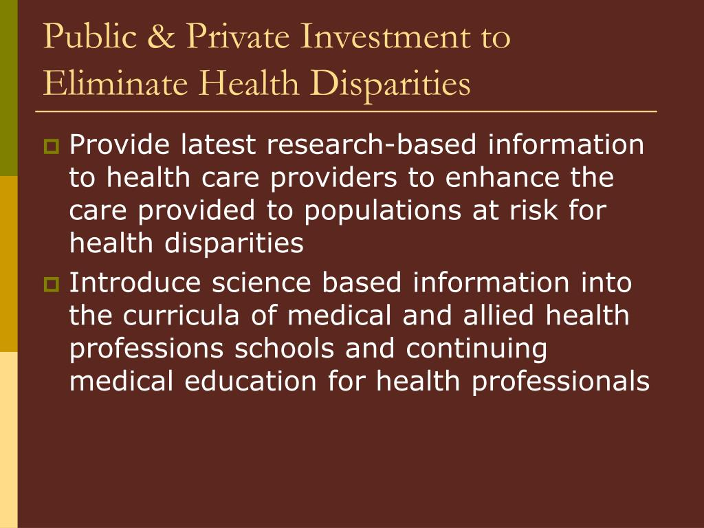 Public & Private Investment to Eliminate Health Disparities