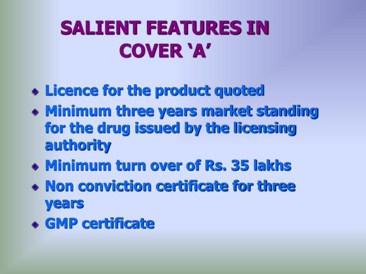 SALIENT FEATURES IN      COVER 'A'