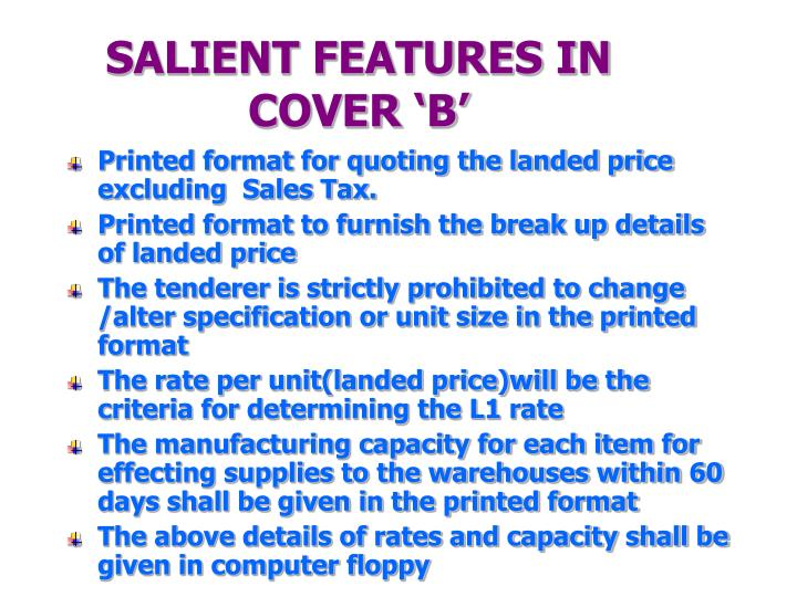 SALIENT FEATURES IN COVER 'B'