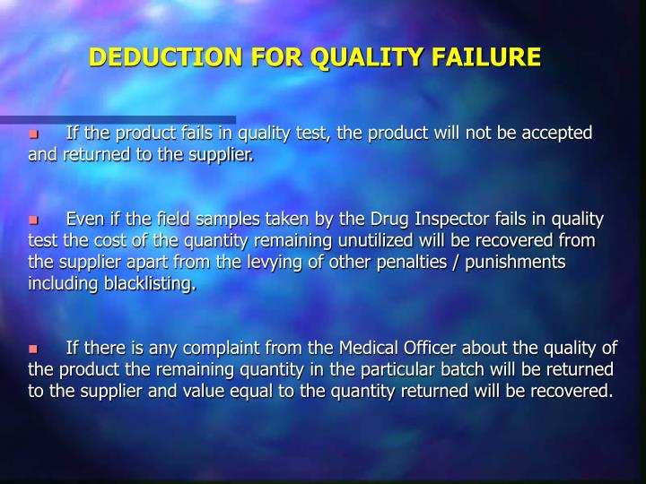 DEDUCTION FOR QUALITY FAILURE