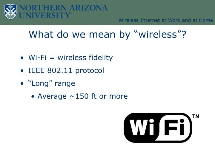 What do we mean by wireless