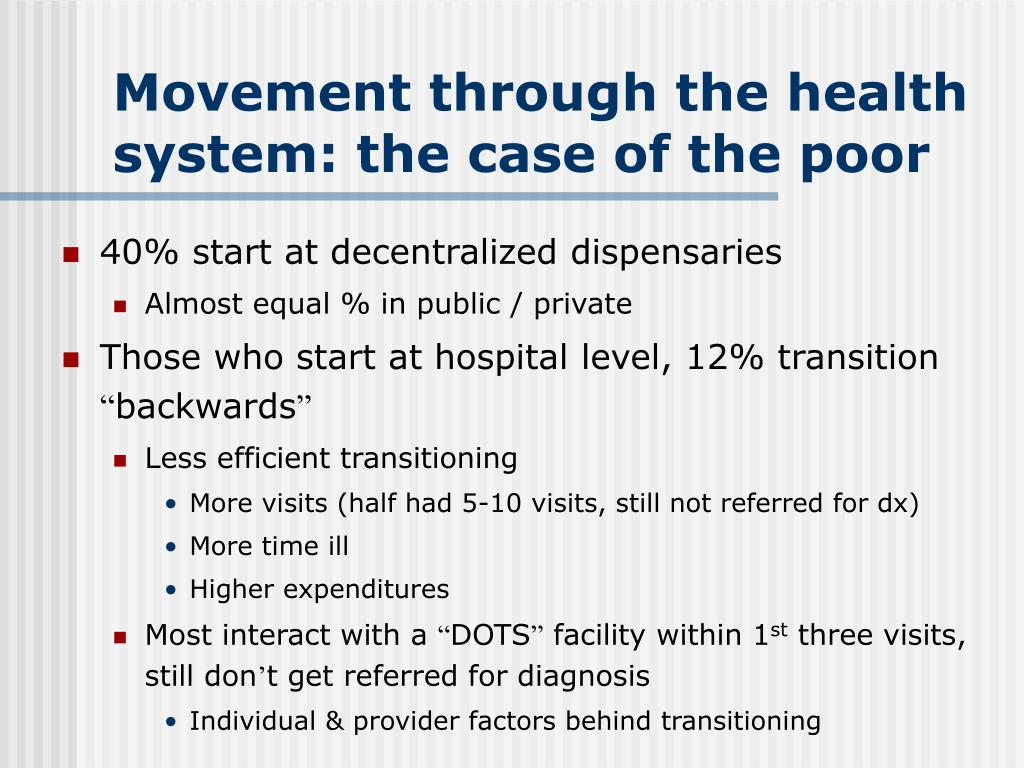 Movement through the health system: the case of the poor