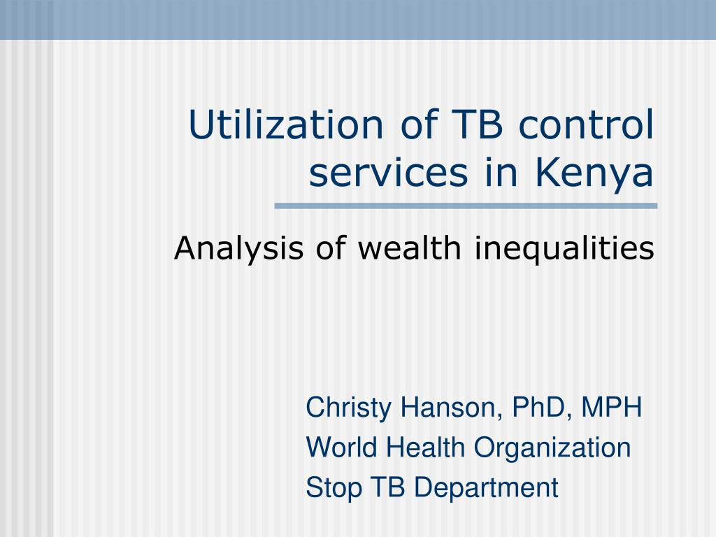 Utilization of TB control services in Kenya