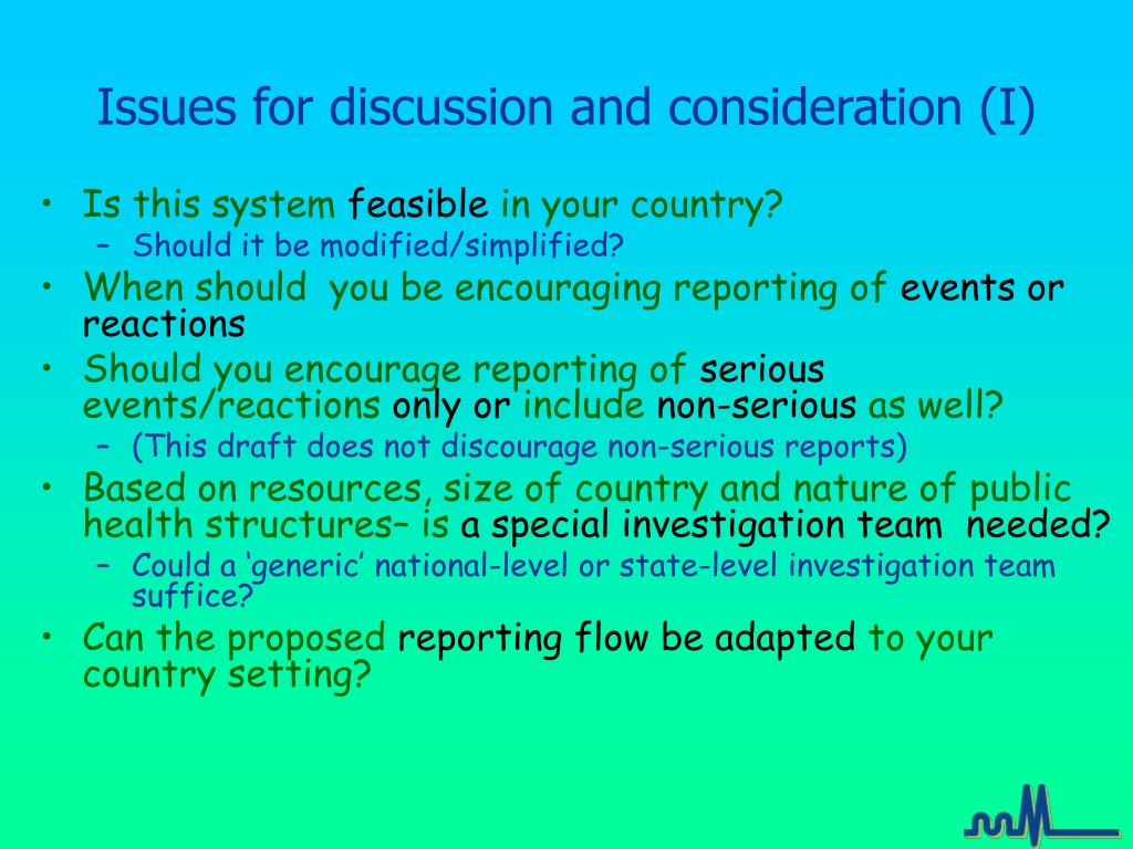 Issues for discussion and consideration (I)