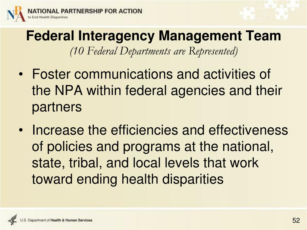 Foster communications and activities of the NPA within federal agencies and their partners