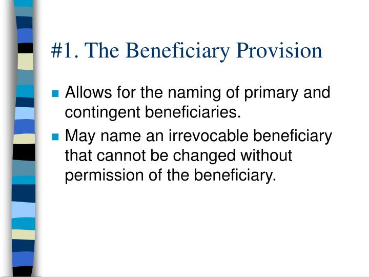 #1. The Beneficiary Provision