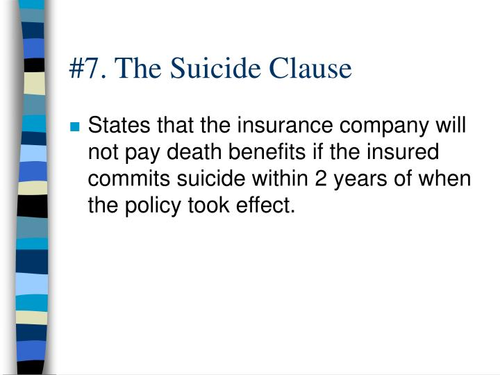 #7. The Suicide Clause