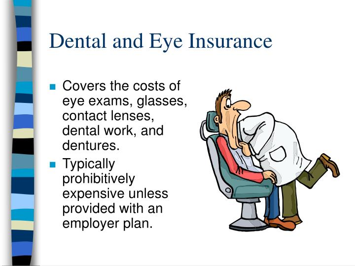 Dental and Eye Insurance