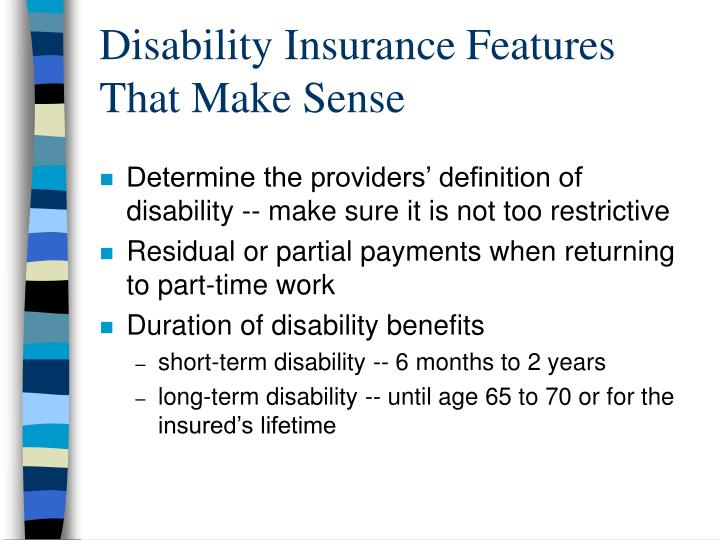 Disability Insurance Features That Make Sense