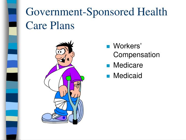 Government-Sponsored Health Care Plans