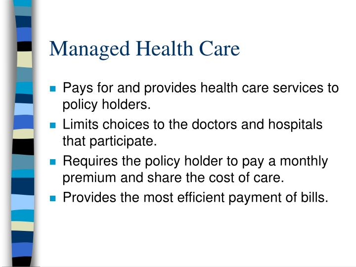 Managed Health Care