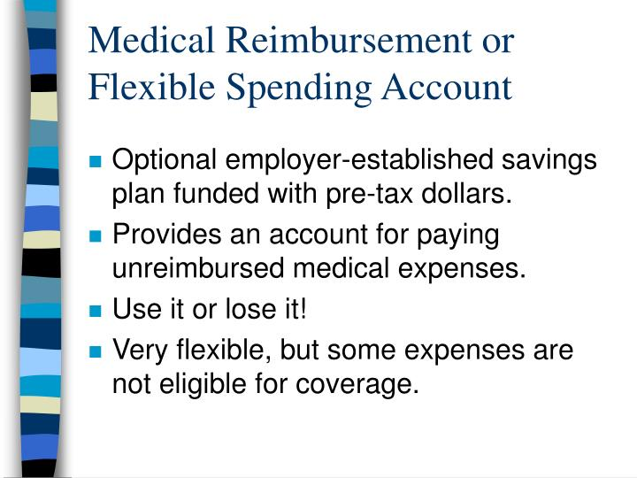 Medical Reimbursement or Flexible Spending Account