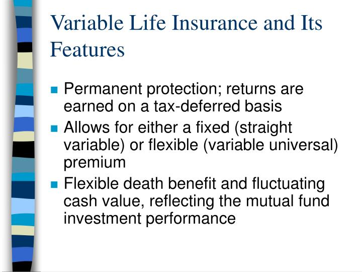 Variable Life Insurance and Its Features