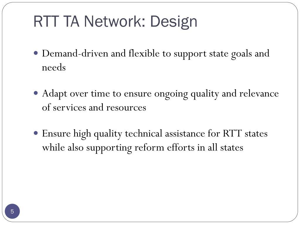 RTT TA Network: Design