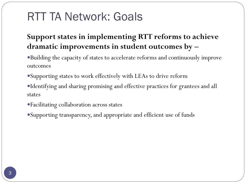 RTT TA Network: Goals