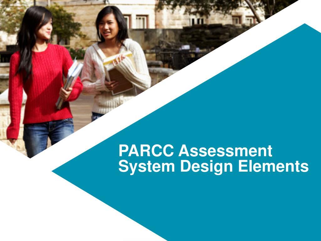PARCC Assessment System Design Elements