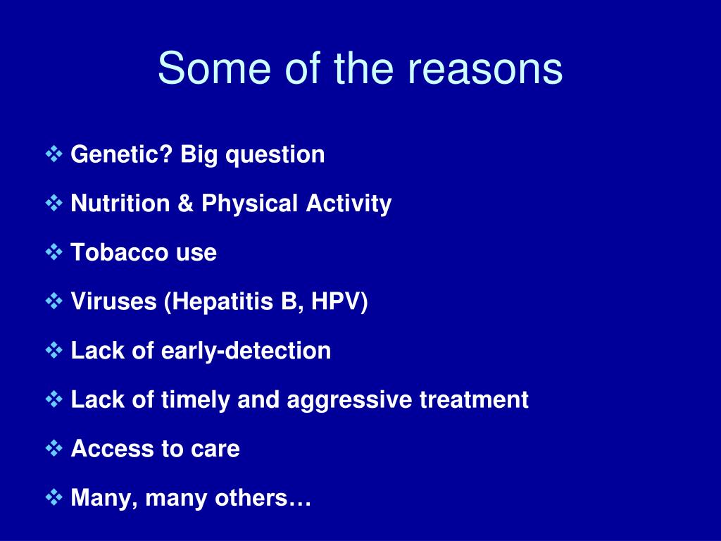 Some of the reasons