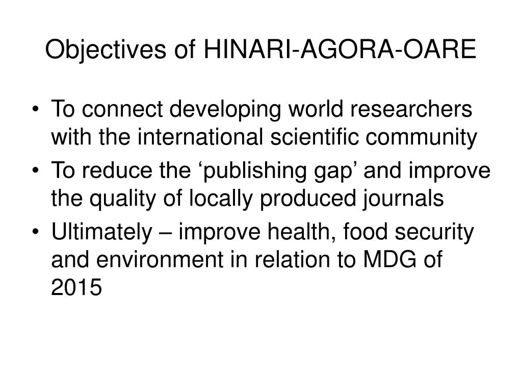 Objectives of HINARI-AGORA-OARE