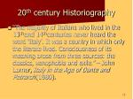 20 th century historiography13