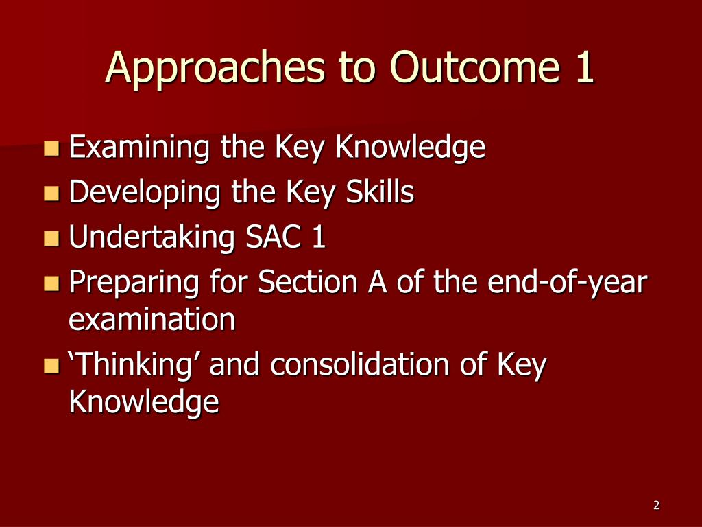 Approaches to Outcome 1