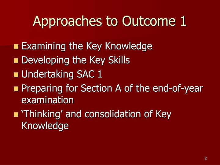 Approaches to outcome 1 l.jpg