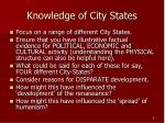knowledge of city states